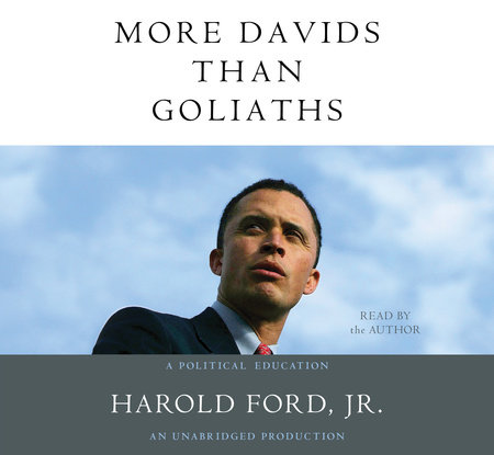 More Davids Than Goliaths by Harold Ford, Jr.