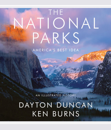 The National Parks by Ken Burns and Dayton Duncan
