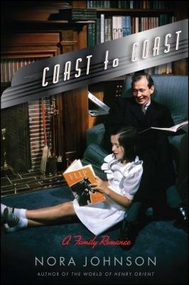 Cover of Coast to Coast: A Family Romance