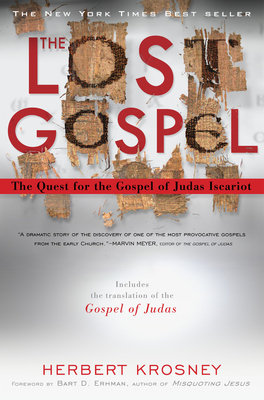 The Lost Gospel by Herbert Krosney