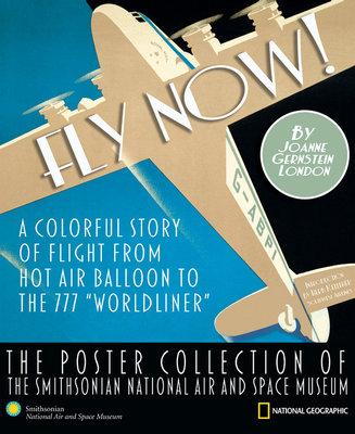 Fly Now! by Joanne Gernstein London