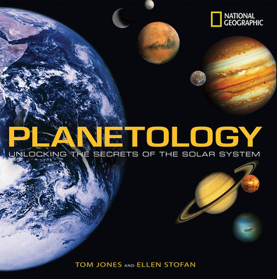 Planetology by Tom Jones and Ellen Stofan