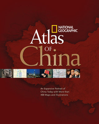 National Geographic Atlas of China by