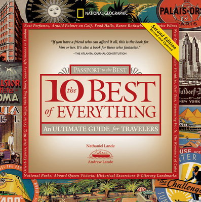 The 10 Best of Everything, Second Edition by Nathaniel Lande and Andrew Lande