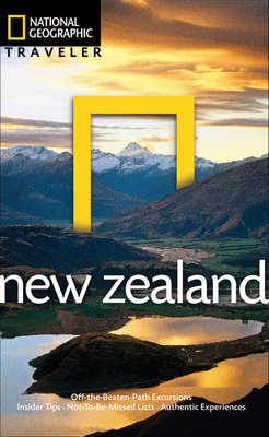 National Geographic Traveler: New Zealand by