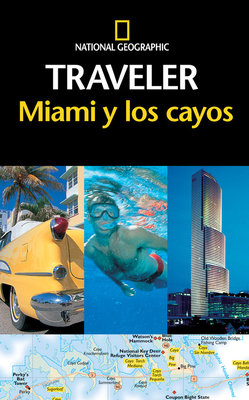 National Geographic Traveler Miami y los cayos by