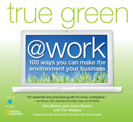 True Green at Work by