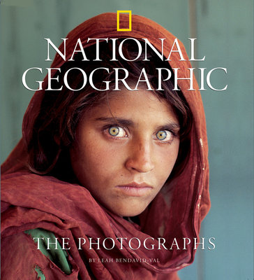 National Geographic: The Photographs by Leah Bendavid-Val