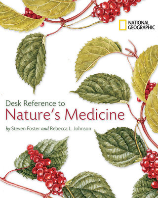 National Geographic Desk Reference to Nature's Medicine by