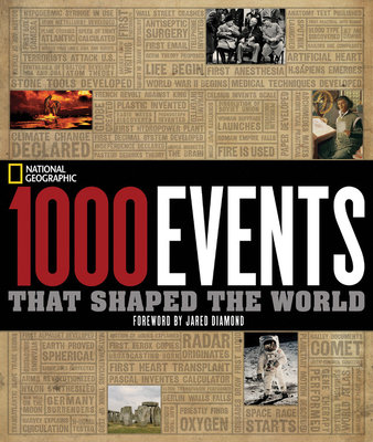 1000 Events That Shaped the World by National Geographic