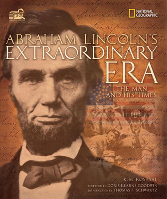 Abraham Lincoln's Extraordinary Era by