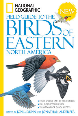 National Geographic Field Guide to the Birds of Eastern North America by