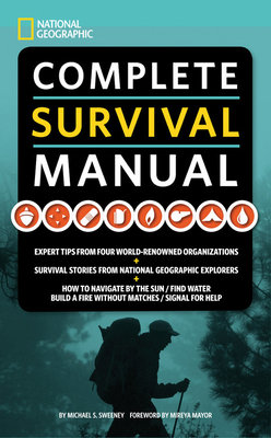 National Geographic Complete Survival Manual by