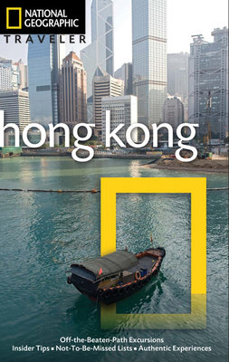 National Geographic Traveler: Hong Kong, 3rd Edition by