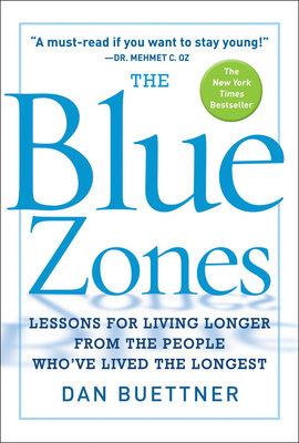 The Blue Zones by Dan Buettner