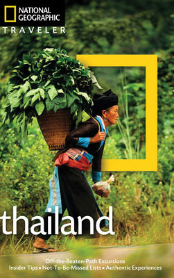 National Geographic Traveler: Thailand, 3rd Edition by