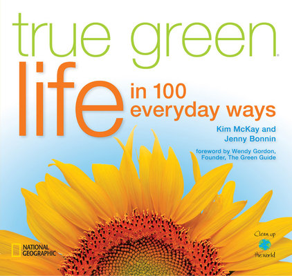True Green Life by Kim Mckay and Jenny Bonnin