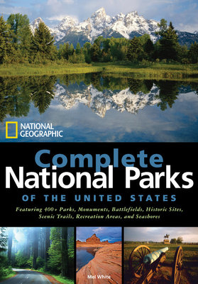 National Geographic Complete National Parks of the United States by