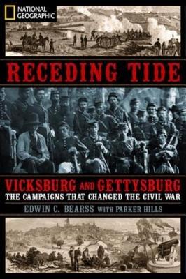 Receding Tide by Edwin C. Bearss and J. Parker Hills