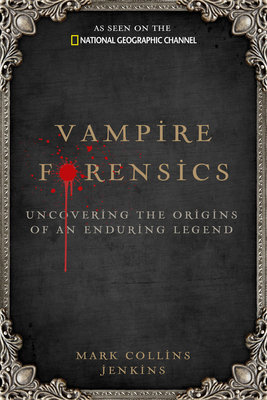 Vampire Forensics by Mark Collins Jenkins