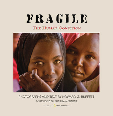 FRAGILE by Howard G. Buffett