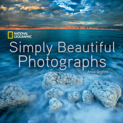 National Geographic Simply Beautiful Photographs by