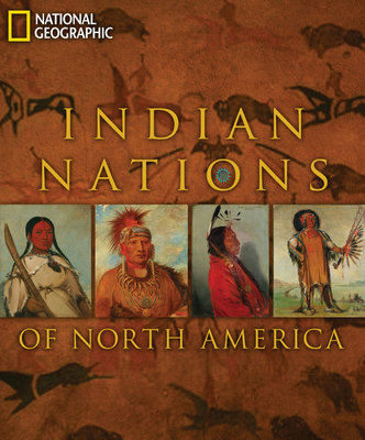Indian Nations of North America by