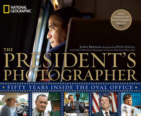 The President's Photographer by