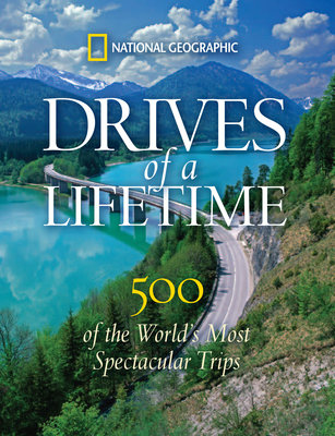 Drives of a Lifetime by National Geographic