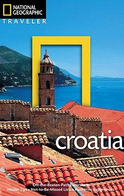 National Geographic Traveler: Croatia by