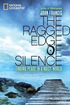 The Ragged Edge of Silence by