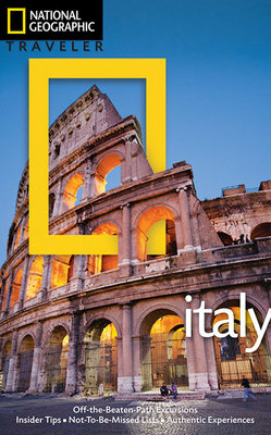 National Geographic Traveler: Italy, 4th Ed. by