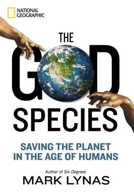 The God Species by Mark Lynas