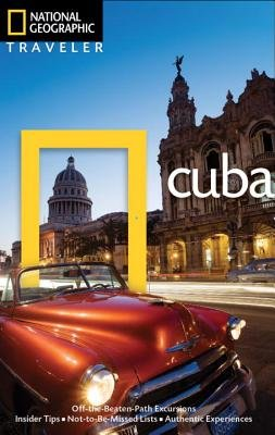 National Geographic Traveler: Cuba, Third Edition by Christopher P. Baker