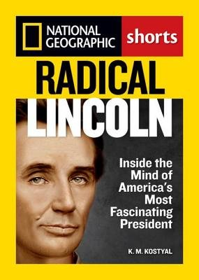 Radical Lincoln by