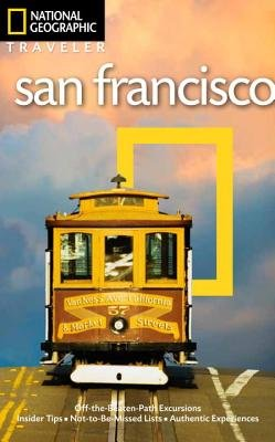 National Geographic Traveler: San Francisco, 4th Edition by Jerry Camarillo Dunn