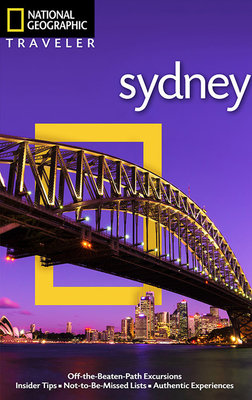 National Geographic Traveler: Sydney, 2nd Edition by