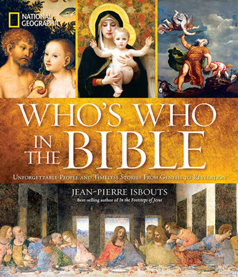 National Geographic Who's Who in the Bible by