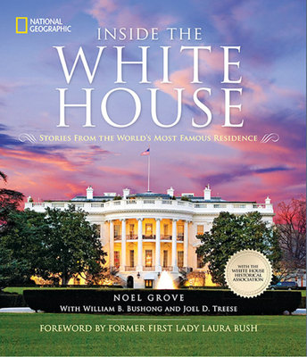 Inside the White House by Noel Grove