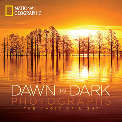 National Geographic Dawn to Dark Photographs by National Geographic