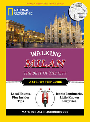 National Geographic Walking Milan