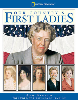 Our Country's First Ladies by Ann Bausum