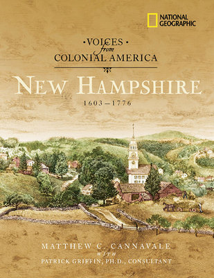 Voices from Colonial America: New Hampshire 1603-1776 by