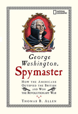 George Washington, Spymaster by
