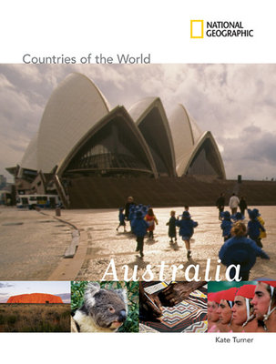 National Geographic Countries of the World: Australia by