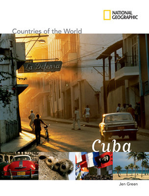 National Geographic Countries of the World: Cuba by