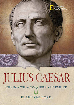 World History Biographies: Julius Caesar by Ellen Galford
