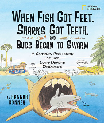 When Fish Got Feet, Sharks Got Teeth, and Bugs Began to Swarm by
