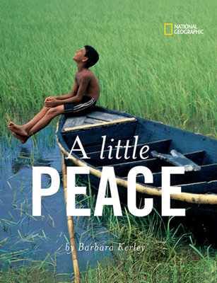 A Little Peace by Barbara Kerley