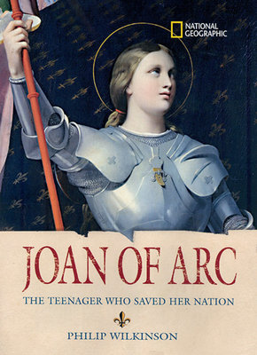 World History Biographies: Joan of Arc by